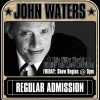 John Waters (Regular Ticket)