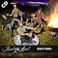 Madison Apart - Dead by Dawn - CD