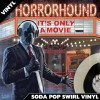 It's Only a Movie - Vinyl (Soda Pop)