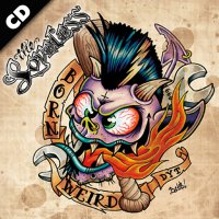 The Loveless - Born Weird - CD